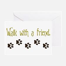 Walk With a Friend Greeting Card