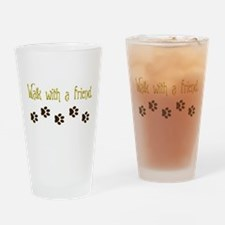 Walk With a Friend Drinking Glass