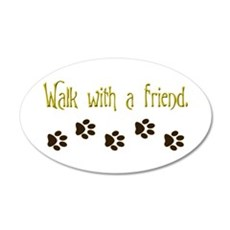 Walk With a Friend 22x14 Oval Wall Peel