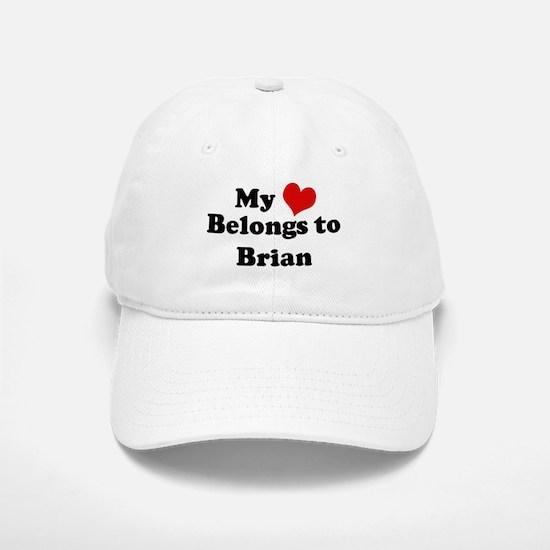 My Heart: Brian Baseball Baseball Cap