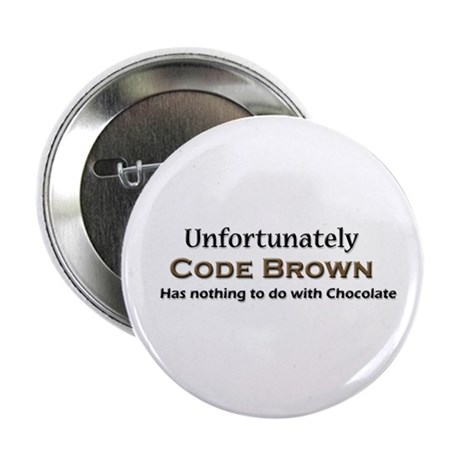 "Code Brown 2.25"" Button (100 pack)"