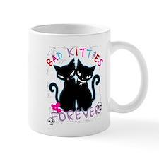 Bad Kitties Forever Mug
