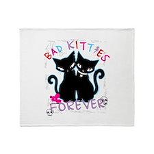 Bad Kitties Forever Throw Blanket