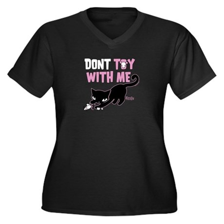 Don't Toy With Me Women's Plus Size V-Neck Dark T-