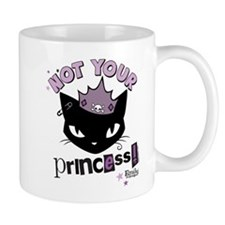 Not Your Princess Small Mug