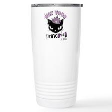 Not Your Princess Travel Mug