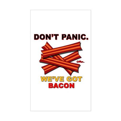 Don't Panic. We've Got Bacon Sticker (Rectangle)