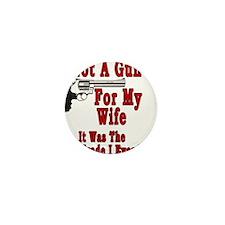 Gun For My Wife Mini Button