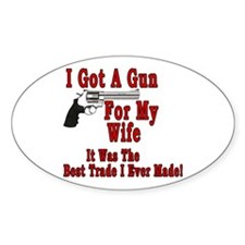Gun For My Wife Decal