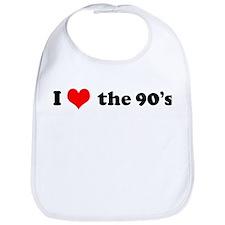 I Love the 90s Bib