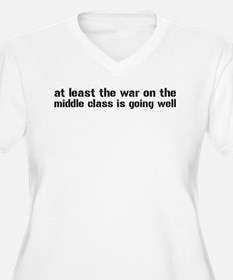 War On The Middle Class T-Shirt