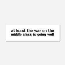 War On The Middle Class Car Magnet 10 x 3