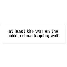 War On The Middle Class Bumper Sticker
