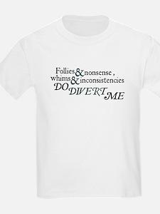Kids Follies & Nonsense T-Shirt