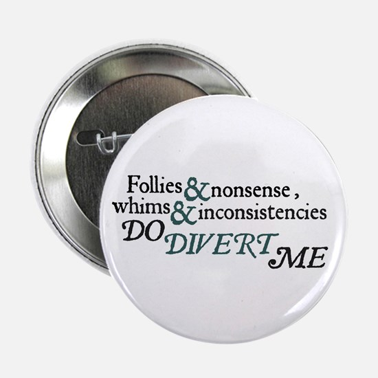 Follies & Nonsense BUTTON