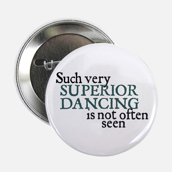 Superior Dancing Button
