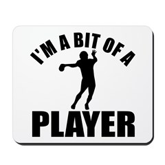 I'm a bit of a player american football Mousepad
