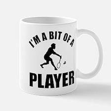 I'm a bit of a player badminton Mug