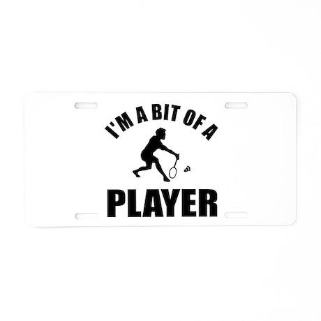I'm a bit of a player badminton Aluminum License P
