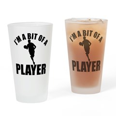 I'm a bit of a player basket ball Drinking Glass