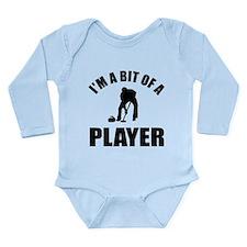 I'm a bit of a player curling Long Sleeve Infant B