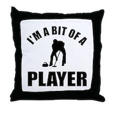 I'm a bit of a player curling Throw Pillow