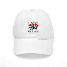 I Love Beef Eat Me! Baseball Cap