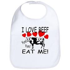 I Love Beef Eat Me! Bib