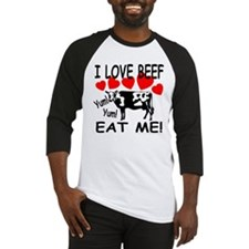 I Love Beef Eat Me! Baseball Jersey