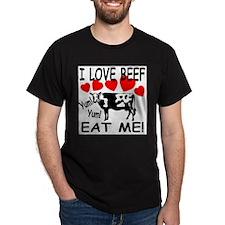 I Love Beef Eat Me! Black T-Shirt