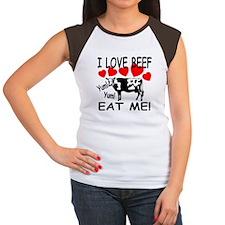I Love Beef Eat Me! Women's Cap Sleeve T-Shirt