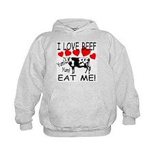 I Love Beef Eat Me! Hoodie