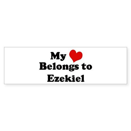 My Heart: Ezekiel Bumper Sticker