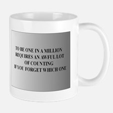 Funny One in a million Mug