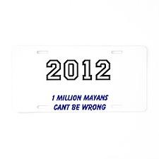 2012 Mayans Aluminum License Plate