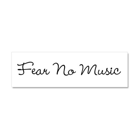 Fear No Music Car Magnet 10 x 3