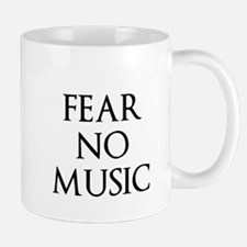 Fear No Music Mug