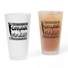 Rather Be Drunk & Naked Drinking Glass