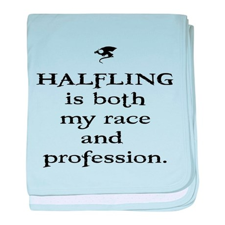 Halfling is both my race and baby blanket