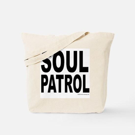 Soul Patrol Tote Bag