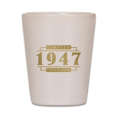 1947 Limited Edition Shot Glass
