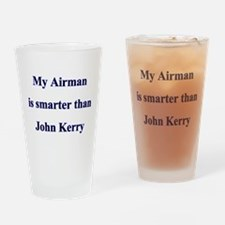My Airman is smater than John Drinking Glass
