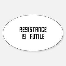 Resistance is Futile Sticker (Oval)