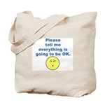 Please tell me... Tote Bag