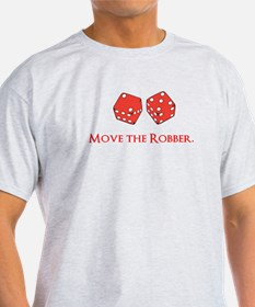 Move the Robber T-Shirt
