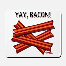 Yay, Bacon! Mousepad