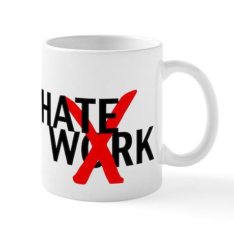 Hating Work Mug