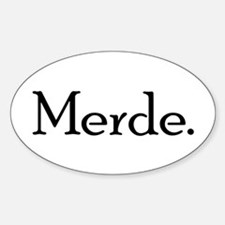 Merde Sticker (Oval)