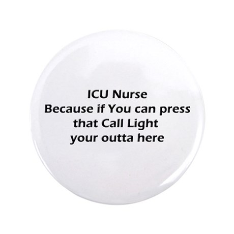 "ICU nurse's Don't do Call Lights 3.5"" Button"