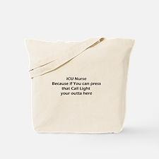 ICU nurse's Don't do Call Lights Tote Bag